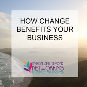 how change benefits business
